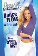 Dance Off the Inches: Dance It Off & Firm Up DVD
