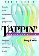 Bob Rizzos Tappin Across the Floor DVD
