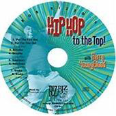 Hip-Hop to the Top Music CD