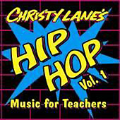 Christy Lanes Hip-Hop Music for Teachers Vol. 1 CD