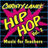 Christy Lanes Hip-Hop Music for Teachers Vol. 2 CD