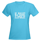Women If Ballet was Easy T-Shirt