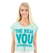 Girls The Real You is Good Enough Dance T-Shirt