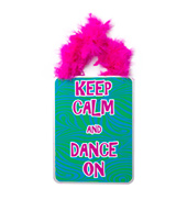 Keep Calm and Dance On Sign