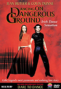 Dancing on Dangerous Ground DVD