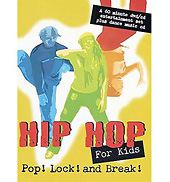 Hip-Hop For Kids Pop! Lock! and Break! DVD & CD Set