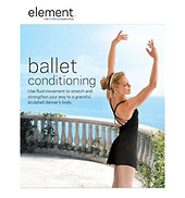 Element Mind & Body Experience: Ballet Conditioning DVD