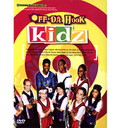 Off Da Hook Kidz DVD
