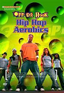 Off Da Hook Hip-Hop Aerobics DVD