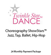 Choreography ShowStars Jazz, Tap, Ballet, Hip-Hop 24 Month Plan