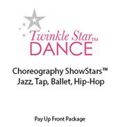 Choreography ShowStars Jazz, Tap, Ballet, Hip-Hop PrePay Plan