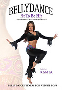 Rania: Fit to be Hip - Bellydance Fitness DVD