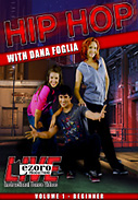 Hip-Hop Volume I with Dana Foglia DVD