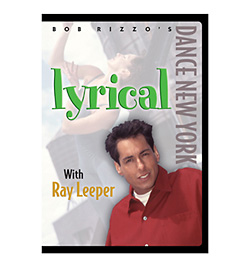 Dance New York - Lyrical with Ray Leeper DVD - Style No BRRBP16DVD