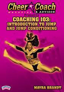 Cheer Coach and Advisor Presents Coaching 103: Introduction to Jump and Jump Conditioning DVD - Style No CHDCHD03239C