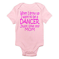 Infant Dance Just Like Mom Bodysuit - Style No CP160