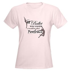 Women If Ballet Was Easy T-Shirt - Style No CP784