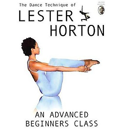 Dance Technique of Lester Horton: Guide for Teaching an Advanced Beginners Class DVD - Style No GUPBAY662