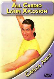 All Cardio Latin Xplosion with Carlos Arias DVD - Style No GUPBVCIA2802