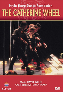 The Catherine Wheel: Twyla Tharp Dance Foundation DVD - Style No KUD2281