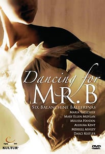 Dancing for Mr. B: Six Balanchine Ballerinas DVD - Style No KUD4407