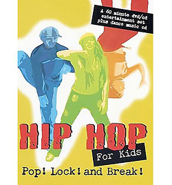 Hip-Hop For Kids Pop! Lock! and Break! DVD & CD Set - Style No LMHH2D