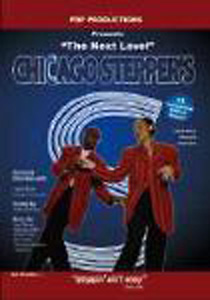 Chicago Steppers - The Next Level DVD - Style No PDP0604