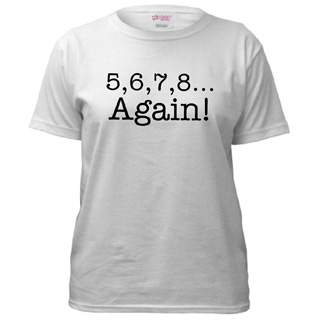 Women 5,6,7,8 Again! T-Shirt - Style No CP256