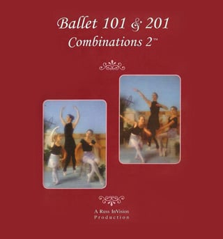 Ballet 101 & 201, Combinations 2 DVD - Style No RIVC2DVD