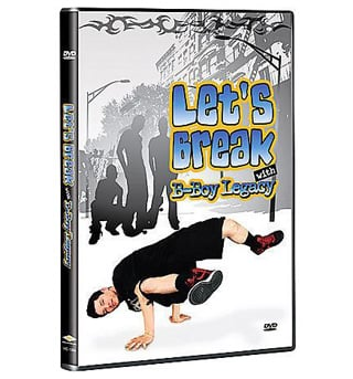 Let's Break with B-Boy Legacy DVD - Style No WGWD1064