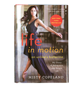 Misty Copeland Life In Motion - An Unlikely Ballerina