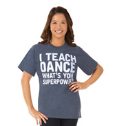 Adult I Teach Dance T-Shirt