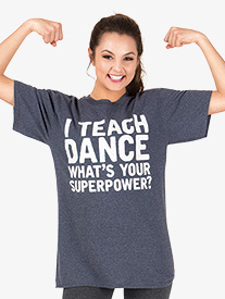 Adult I Teach Dance T-Shirt