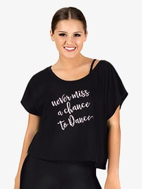 Womens Never Miss A Chance To Dance Cap Sleeve Tee