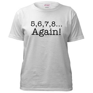 Women 5,6,7,8 Again! T-Shirt - Style No CP256