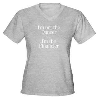 Women I'm not the Dancer V-Neck T-Shirt - Style No CP294