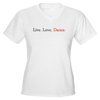 Women Live. Love. Dance V-Neck T-Shirt - Style No CP320