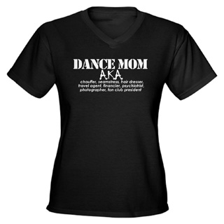 Women Dance Mom V-Neck T-Shirt - Style No CP579